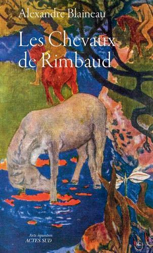 0904 LES CHEVAUX DE RIMBAUD