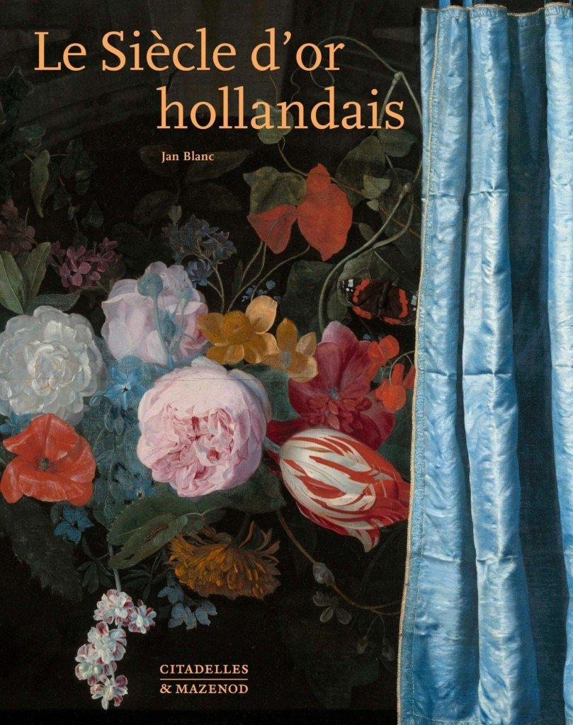 0918 LE SIECLE D OR DES HOLLANDAIS